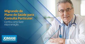 Como migrar do plano de saúde para a consulta particular