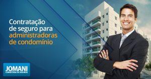 Contratação de seguro para administradoras de condomínio
