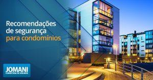 Recomendações de segurança para condomínios