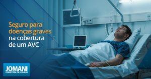Seguro para doenças graves na cobertura de um AVC