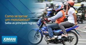 Como se tornar um mototaxista? Saiba as principais regras