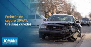 A extinção do seguro DPVAT retira do proprietário de veículo a obrigatoriedade de seu pagamento